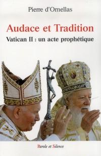 Audace et Tradition du Concile Vatican II