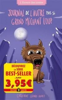 L'envers des contes T06: Journal de l'autre pas si Grand Méchant Loup - Offre découverte
