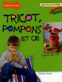 Tricot, pompons et Cie