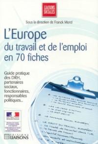 L'Europe du travail et de l'emploi en 70 fiches