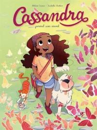 Cassandra : Tome 1