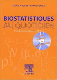 Biostatistiques au quotidien. : Avec CD-ROM, 2ème édition