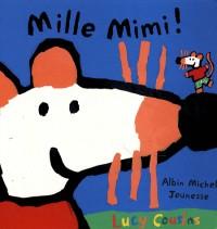Mille Mimi !