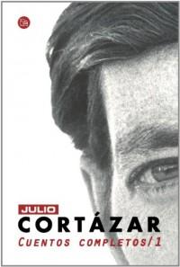 Cuentos Completos / Complete Short Stories