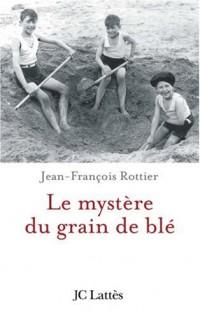 Le Mystère du grain de blé