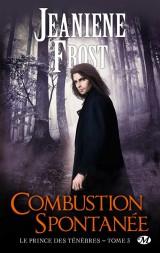 Le Prince des ténèbres, Tome 3: Combustion spontanée