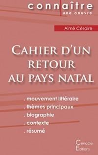 Fiche de Lecture Cahier d'un Retour au Pays Natal de Aimé Césaire (Analyse Littéraire de Référence)