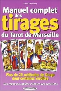 Manuel complet des tirages du Tarot de Marseille