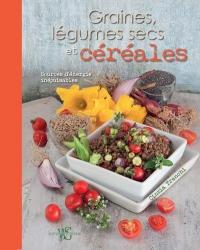 Graines, légumes secs et céréales, sources d'énergie inépuisables