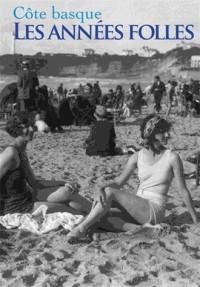 Côte Basque les Années Folles
