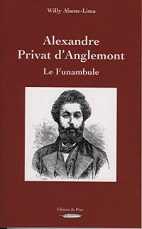 ALEXANDRE PRIVAT D'ANGLEMONT