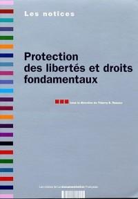 Protection des libertés et droits fondamentaux