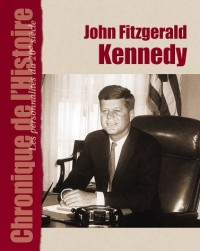Chronique : J.F. Kennedy