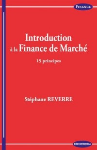 Introduction à la finance de marché - 15 principes