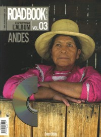 Roadbook, L'album, N° 3 : Les Andes (1DVD)