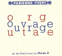 Ouvrage, outrage