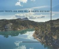 Les trente-six vues de la Sainte Victoire