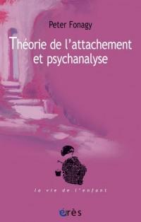 Théorie de l'attachement et psychanalyse