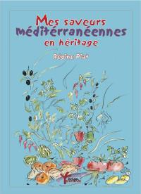 Mes Saveurs Méditerranéennes en Héritage
