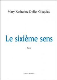 Le Sixieme Sens