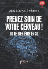 Prenez soin de votre cerveau ! Ou le bien-être en 3D