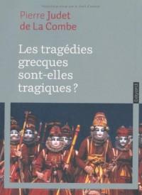 Les tragédies grecques sont-elles tragiques ? : Théâtre et théorie