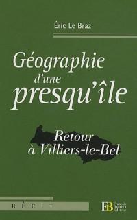 Géographie d'une presqu'île : Retour à Villiers-le-Bel