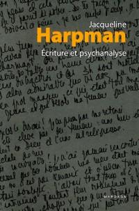 Ecriture et psychanalyse