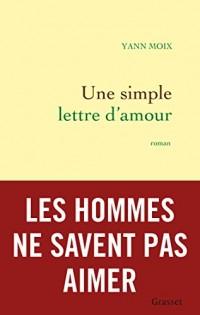 Une simple lettre d'amour: roman