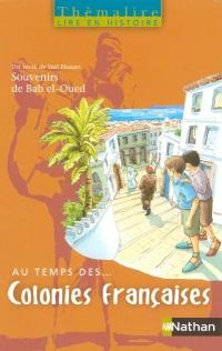 Au temps des Colonies françaises