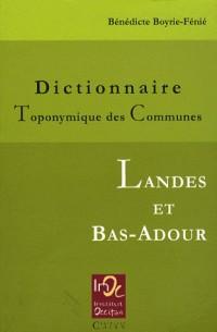 Dictionnaire Toponymique des Communes des Landes