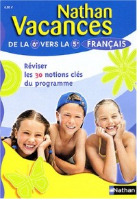 Nathan vacances : Français, de la 6e vers la 5e
