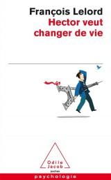 Hector veut changer de vie [Poche]