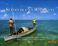 Scènes de l'île Rodrigues : Edition bilingue français-anglais