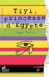 Tiyi, princesse d'Egypte