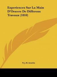 Experiences Sur La Main D'Oeuvre de Differens Travaux (1810)