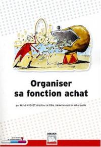 Organiser sa fonction d'achat