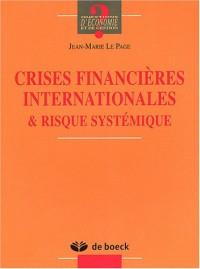 Crises financières internationales et risque systémique