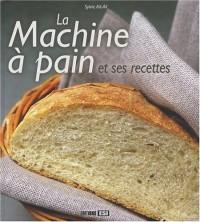 La Machine à pain et ses recettes