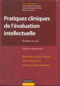 La pratique des épreuves d'évaluation intellectuelle : Cas cliniques commentés