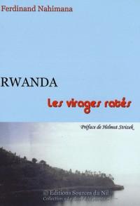 Rwanda: les virages ratés