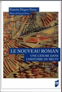 Nouveau Roman : une césure dans l'histoire du récit