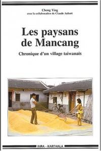 Les Paysans de Mancang : Chronique d'un village taïwanais