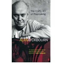[ THE CRAFTY ART OF PLAYMAKING BY AYCKBOURN, ALAN](AUTHOR)PAPERBACK
