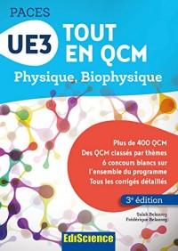 UE3 Tout en QCM PACES - 3e éd.: Physique. Biophysique