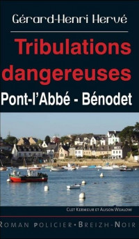 Tribulations dangereuses : Pont-l'Abbé - Bénodet