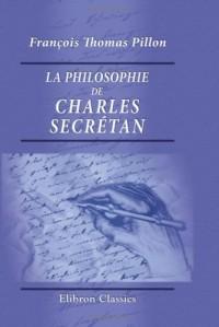 La philosophie de Charles Secrétan