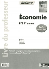 Economie Bts 1e Annee (Pochette Reflexe) Professeur 2011