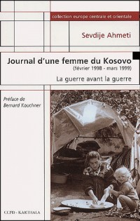 Journal d'une femme du Kosovo : Février 1998 - Mars 1999