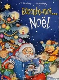 Raconte moi Noël